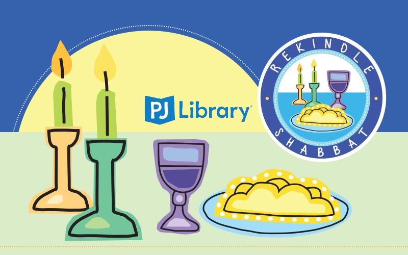 PJ Library Rekindle Shabbat  Going Strong Since 1996!